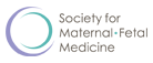 SMFM - Society for Maternal-Fetal Medicine